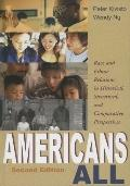 Americans All Race and Ethic Relations in Historical, Structural, and Comparative Perspectives