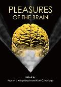Pleasures of the Brain (Series in Affective Science)
