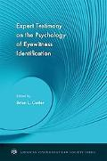 Expert Testimony on the Psychology of Eyewitness Identification (American Psychology-Law Soc...