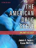 American Drug Scene: Anthology