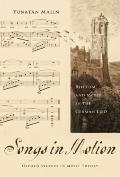 Songs in Motion: Rhythm and Meter in the German Lied (Oxford Studies in Music Theory)