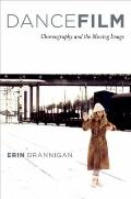 Dancefilm : Choreography and the Moving Image
