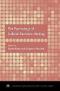 The Psychology of Judicial Decision Making (American Psychology-Law Society)