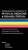 Oxford American Handbook of Physical Medicine & Rehabilitation (Oxford American Handbooks of...