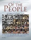 Of the People: A History of the Unites States: Volume II: Since 1865 (Cabi)