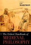 Oxford Handbook of Medieval Philosophy
