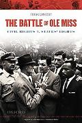 Battle of Ole Miss : Civil Rights V. States' Rights