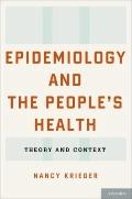 Epidemiology and the People's Health : Theory and Context