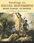 Reading on Social Movements: Origins, Dynamics, and Outcomes