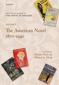 American Novel, 1870-1940