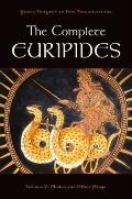 Complete Euripides Vol. V : Medea and Other Plays