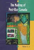 Making of Post-War Canada - Peter S. Li - Paperback