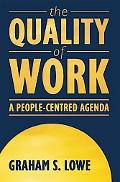 Quality of Work A People-Centred Agenda