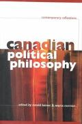 Canadian Political Philosophy Contemporary Reflections