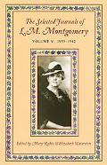 Selected Journals of L. M. Montgomery 1935 - 1942
