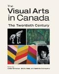 The Visual Arts in Canada: The Twentieth Century