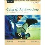 Cultural Anthropology: A Perspective on the Human Condition, First Canadian Edition