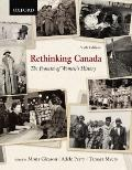 Rethinking Canada : The Promise of Women's History
