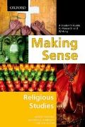 Making Sense in Religious Studies : A Student's Guide to Research and Writing