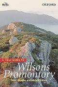 Wilson's Promontory A Field Guide