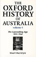 Oxford History of Australia 1901-42, The Succeeding Age