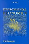 Environmental Economics Concepts, Methods and Policies