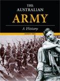 The Royal Australian Army : A History
