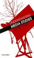 Understanding Media Studies