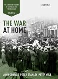 The War at Home: Volume IV: The Centenary History of Australia and the Great War (Centenary ...