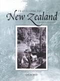 Travelling to New Zealand An Oxford Anthology