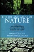 Use and Abuse of Nature This Fissured Land an Ecological History of India and Ecology and Eq...