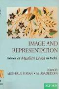 Image and Representation Stories of Muslim Lives in India