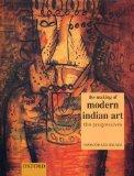 The Making of Modern Indian Art: The Progressives