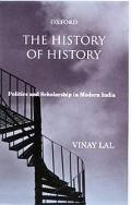 History of History Politics and Scholarship in Modern India
