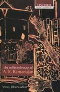 Collected Essays of A. K. Ramanujan