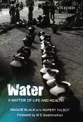 Water, A Matter Of Life And Health Water Supply And Sanitation In Village India