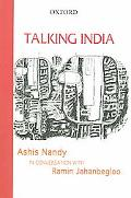 Talking India Ashis Nandy in Conversation with Ramin Jahanbegloo