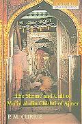 Shrine And Cult of Mu'in Al-din Chishti of Ajmer