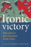 Ironic Victory Liberalism in Post-Liberation South Africa