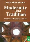 Modernity and Tradition: Contemporary Architecture in Pakistan (The Jubilee Series)