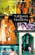 Turbans and Traders: Hong Kong's Indian Communities (Oxford in Asia Paperbacks)