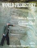 World Prehistory Studies in Memory of Grahame Clark