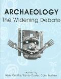 Archaeology The Widening Debate