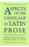 Aspects of the Language of Latin Prose