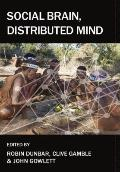 Social Brain, Distributed Mind (Proceedings of the British Academy)