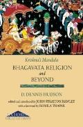 Krishna's Mandala: Bhagavata Religion and Beyond