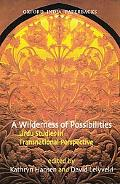A Wilderness of Possibilities: Urdu Studies in Transnational Perspective
