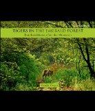 Tigers in the Emerald Forest : Ranthambhore after the Monsoon