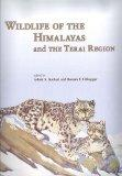 Wildlife of the Himalayas and the Terai Region (Bombay Natural History Society)