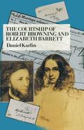 Courtship of Robert Browning and Elizabeth Barrett